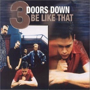 3 Doors Down - Be Like That piano sheet music