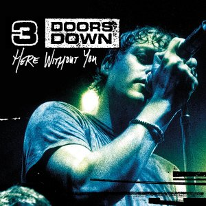 3 Doors Down - Here Without You piano sheet music