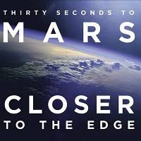 Thirty Seconds to Mars - Closer to the Edge piano sheet music
