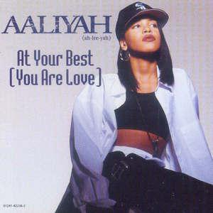 Aaliyah - At Your Best (You Are Love) piano sheet music