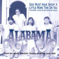 Alabama - (God Must Have Spent) A Little More Time on You piano sheet music