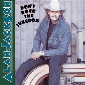 Alan Jackson - Don't Rock the Jukebox piano sheet music