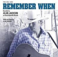 Alan Jackson - Remember When piano sheet music