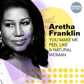 Aretha Franklin - (You Make Me Feel Like) A Natural Woman piano sheet music