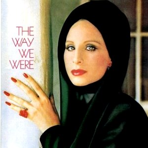 Barbra Streisand - The Way We Were piano sheet music