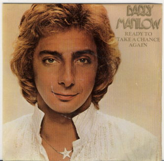 Barry Manilow - Ready to Take a Chance Again piano sheet music