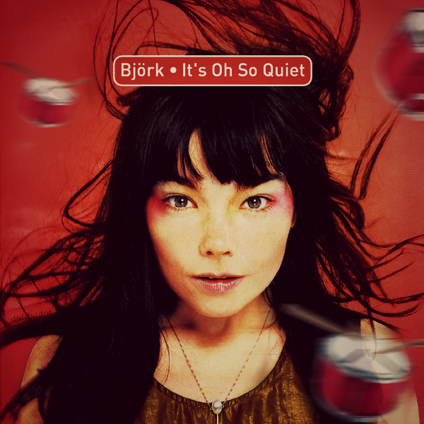Björk - It's Oh So Quiet piano sheet music