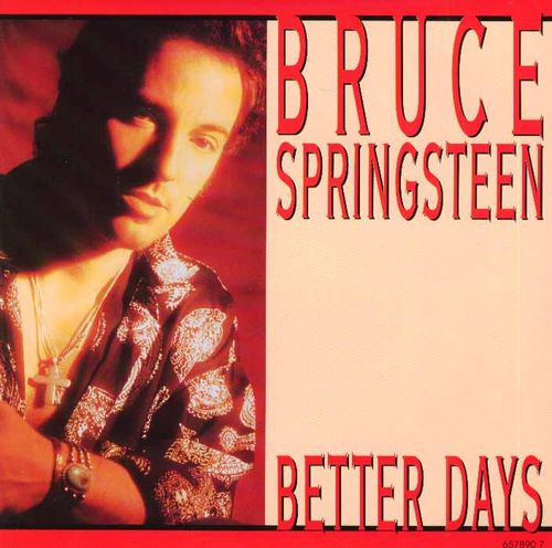 Bruce Springsteen - Better Days piano sheet music