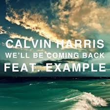 Calvin Harris - We'll Be Coming Back (feat. Example) piano sheet music