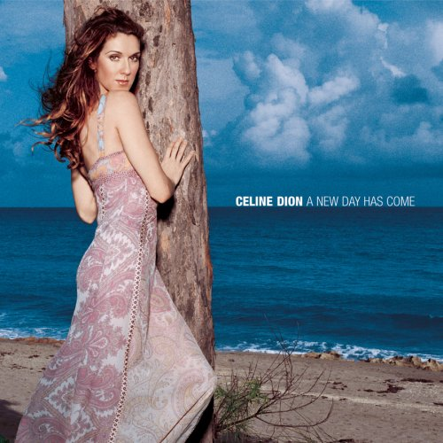 Celine Dion - A New Day Has Come piano sheet music