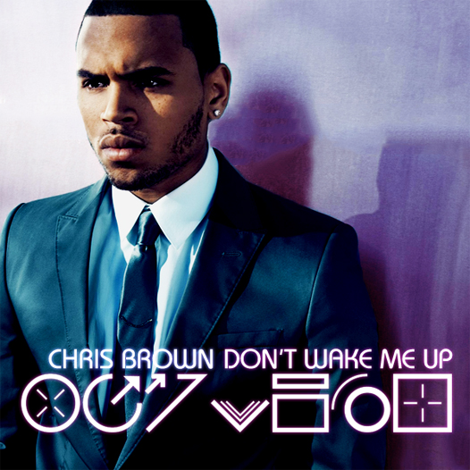 Chris Brown - Don't Wake Me Up piano sheet music
