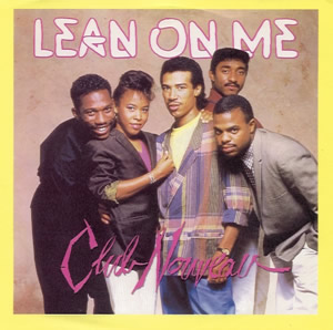 Club Nouveau - Lean On Me piano sheet music
