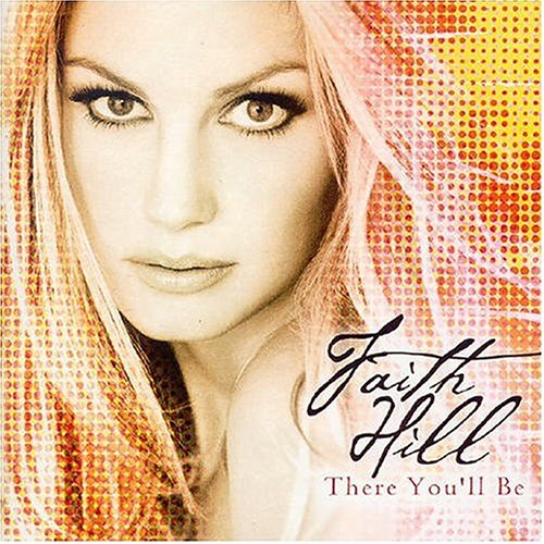 Faith Hill - There You'll Be piano sheet music