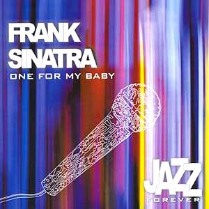 Frank Sinatra - One for My Baby (and One More for the Road) piano sheet music