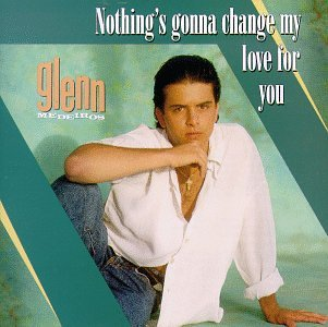 Glenn Medeiros - Nothings Gonna Change My Love For You piano sheet music