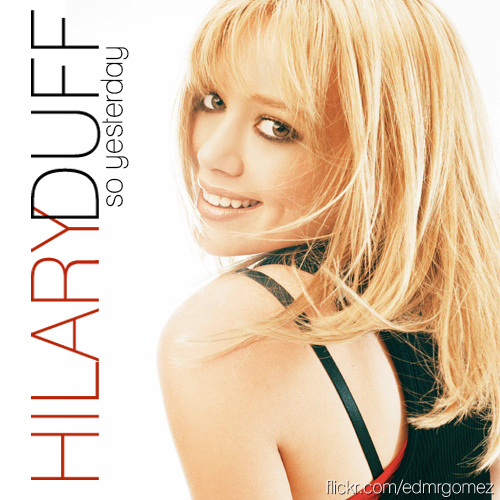 Hilary Duff - So Yesterday piano sheet music