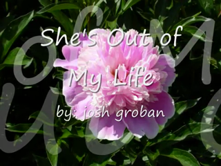 Josh Groban - She's Out of My Life piano sheet music