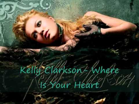 Kelly Clarkson - Where Is Your Heart piano sheet music