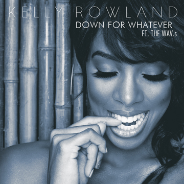 Kelly Rowland - Down for Whatever piano sheet music