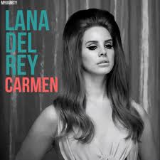 Lana Del Rey - Carmen piano sheet music