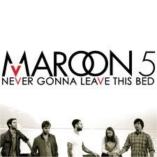 Maroon 5 - Never Gonna Leave This Bed piano sheet music