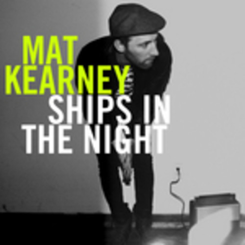 Mat Kearney - Ships In the Night piano sheet music
