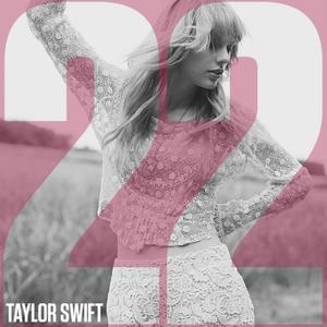 Taylor Swift - 22 piano sheet music