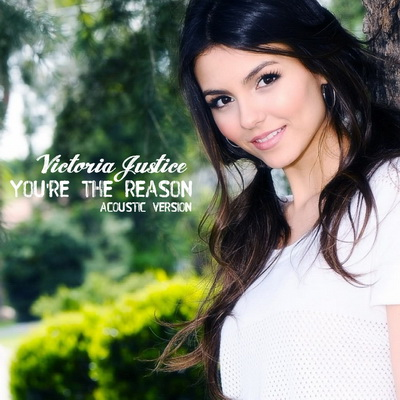 You're The Reason by Victoria Justice Free piano sheet music