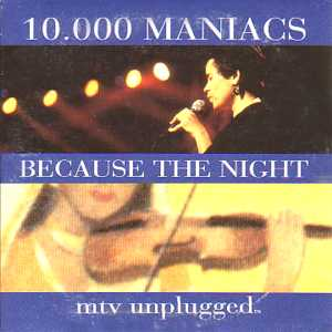 10,000 Maniacs - Because the Night piano sheet music