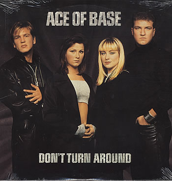 Ace of Base - Don't Turn Around piano sheet music