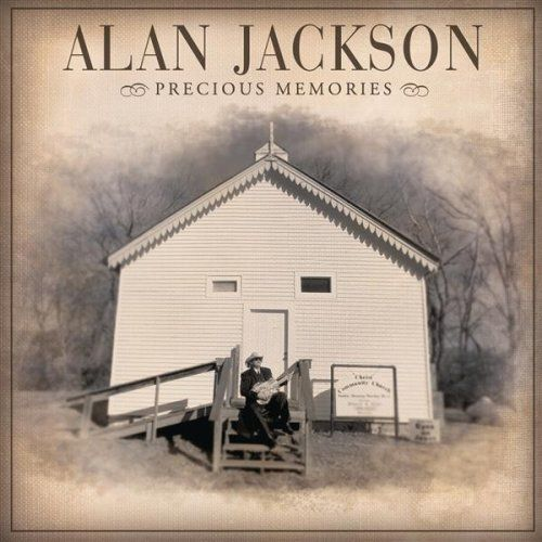 Alan Jackson - Precious Memories piano sheet music