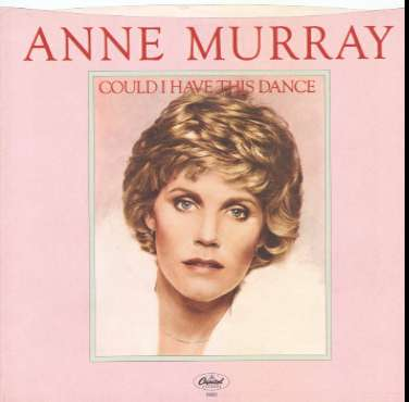 Anne Murray - Could I Have This Dance piano sheet music
