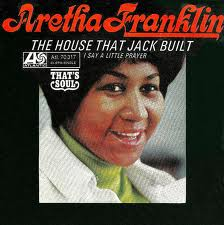 Aretha Franklin - The House That Jack Built piano sheet music