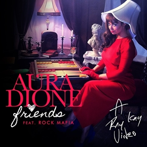 Aura Dione - Friends (ft. Rock Mafia) piano sheet music