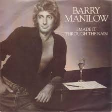 Barry Manilow - I Made It Through the Rain piano sheet music