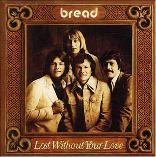 Bread - Lost Without Your Love piano sheet music