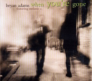 Bryan Adams - When Youre Gone (featuring Mel C) piano sheet music