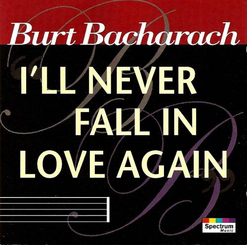 Burt Bacharach - I'll Never Fall in Love Again piano sheet music