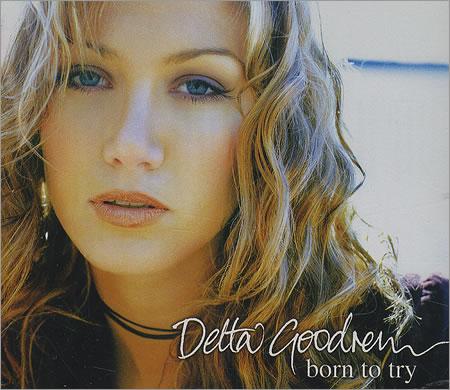 Delta Goodrem - Born to Try piano sheet music