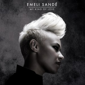 Emeli Sande - My Kind of Love piano sheet music