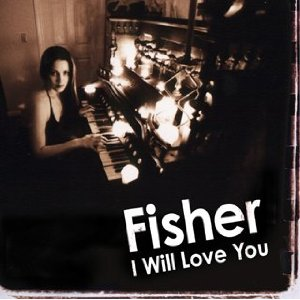 Fisher - I Will Love You piano sheet music