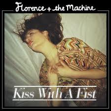 Florence and the Machine - Kiss with a Fist piano sheet music