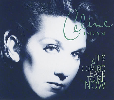 Celine Dion - It's All Coming Back To Me Now piano sheet music