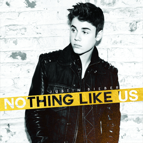 Justin Bieber - Nothing Like Us piano sheet music