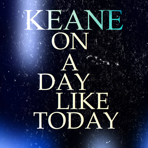 Keane - On a Day Like Today piano sheet music