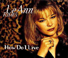 LeAnn Rimes - How Do I Live piano sheet music