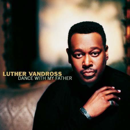 Luther Vandross - Dance with My Father piano sheet music
