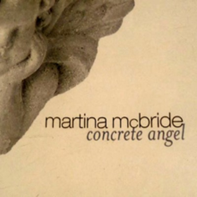 Martina McBride - Concrete Angel piano sheet music