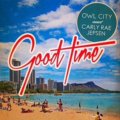Owl City - Good Time (feat. Carly Rae Jepsen) piano sheet music