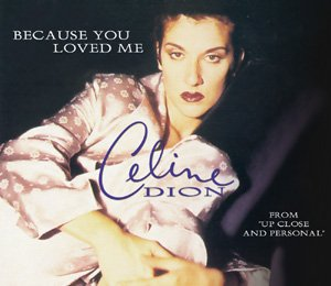 Celine Dion - Because You Loved Me piano sheet music
